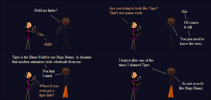 Anansi's den is covered in Tiger skin. It's pretty upsetting.