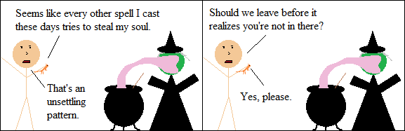 Sometimes being a witch has its downsides.