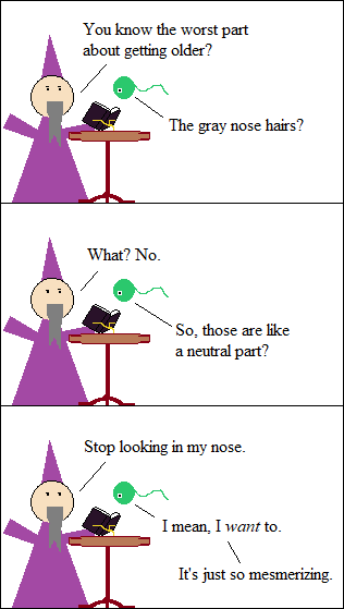 He doesn't even have a nose!